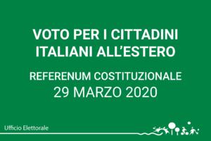 Referendum costituzionale 29 marzo 2020 – Voto per i cittadini italiani temporaneamente residenti all'estero