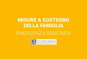 Misure a sostegno della famiglia – emergenza sanitaria