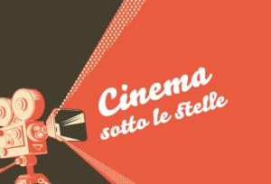 Cinema sotto le stelle – luglio 2020