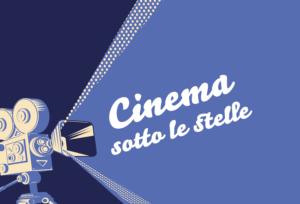 Cinema sotto le stelle – luglio e agosto 2020