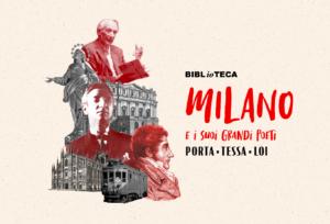 Milano e i suoi grandi poeti: Porta, Tessa, Loi