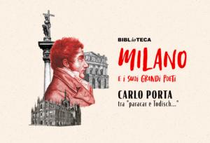 """Milano e i suoi grandi poeti: Carlo Porta, tra """"paracar e Todisch…"""""""