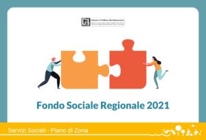 Avviso pubblico richieste di contributo – Fondo Sociale Regionale 2021