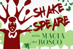 Shakespeare nella magia del bosco
